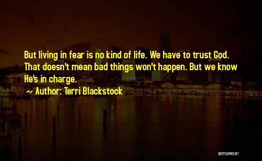 Terri Blackstock Quotes 719373