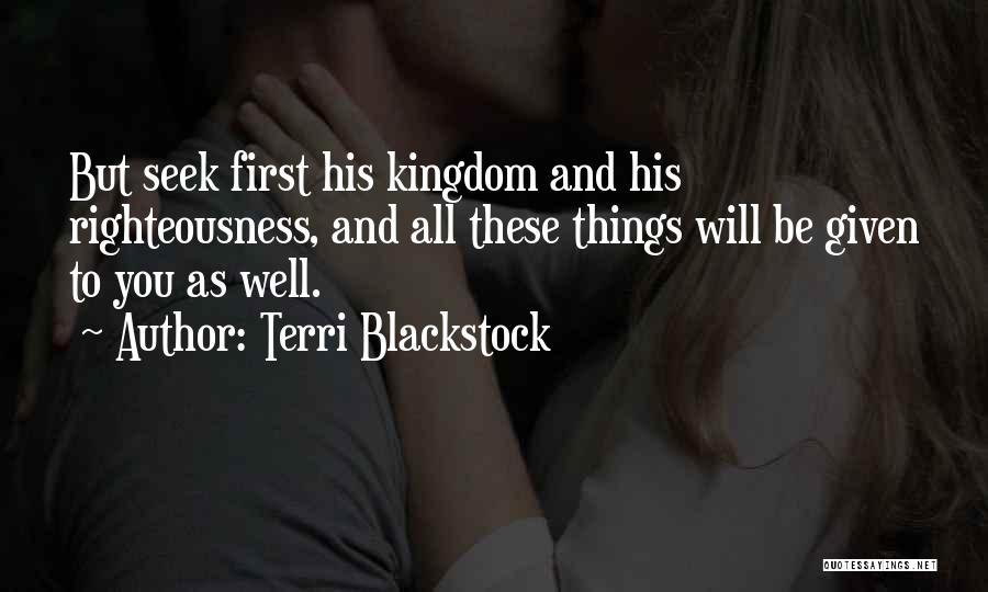 Terri Blackstock Quotes 734942