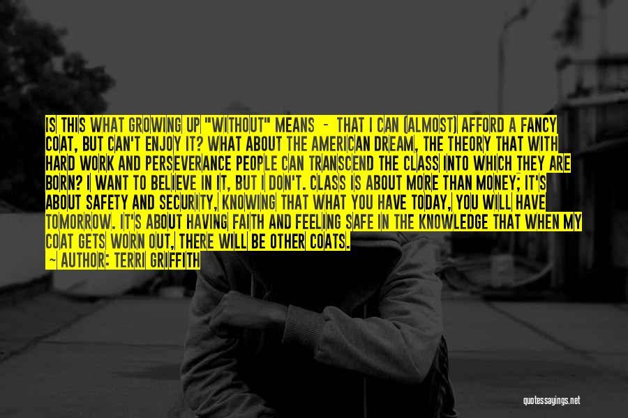 Terri Griffith Quotes 1191104