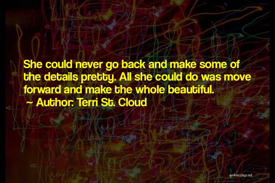 Terri St. Cloud Quotes 2229026