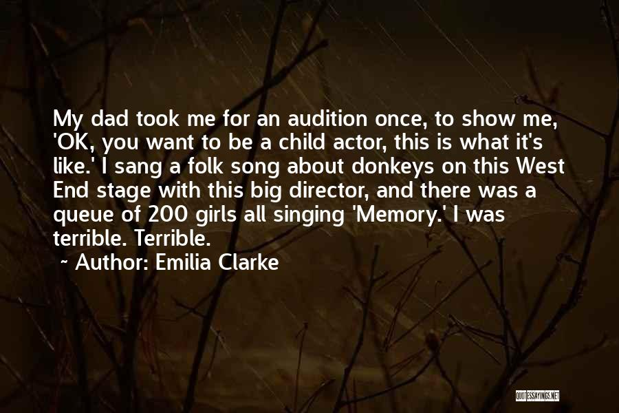 Terrible Dad Quotes By Emilia Clarke