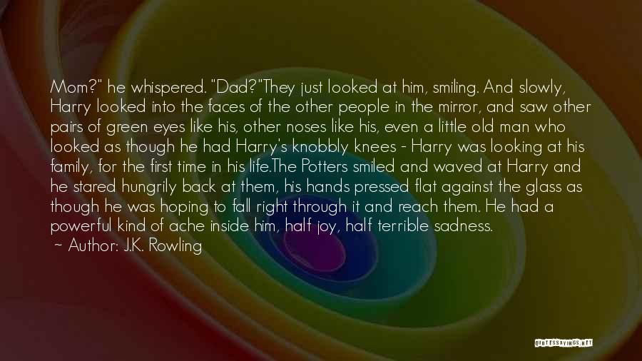 Terrible Dad Quotes By J.K. Rowling
