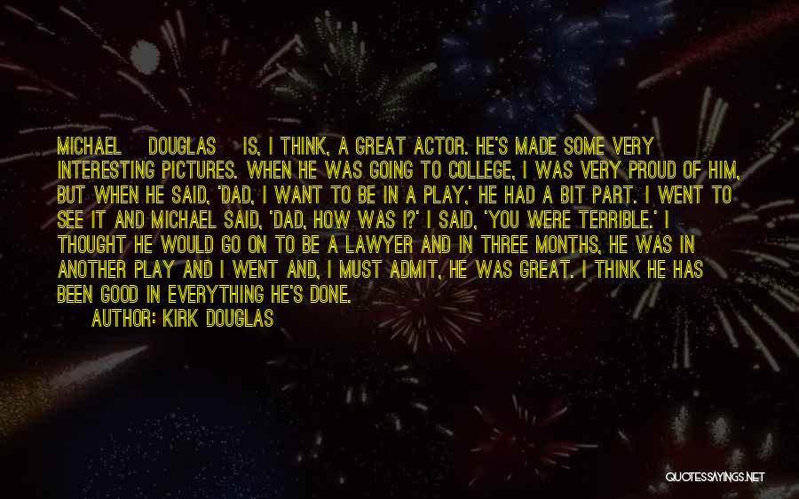 Terrible Dad Quotes By Kirk Douglas
