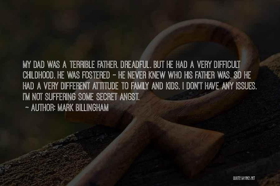 Terrible Dad Quotes By Mark Billingham