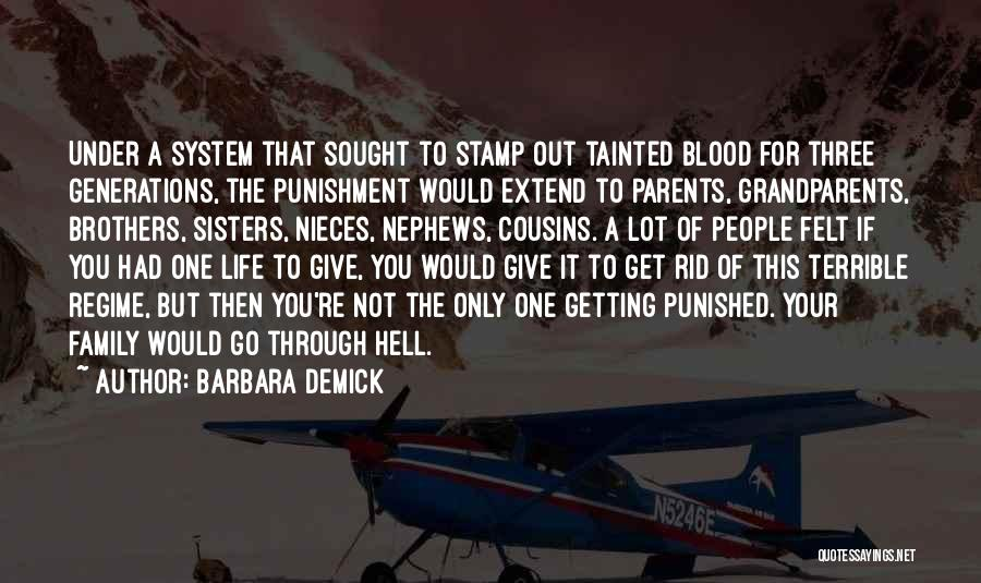 Terrible Grandparents Quotes By Barbara Demick