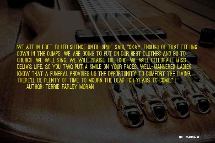 Terrie Farley Moran Quotes 488713