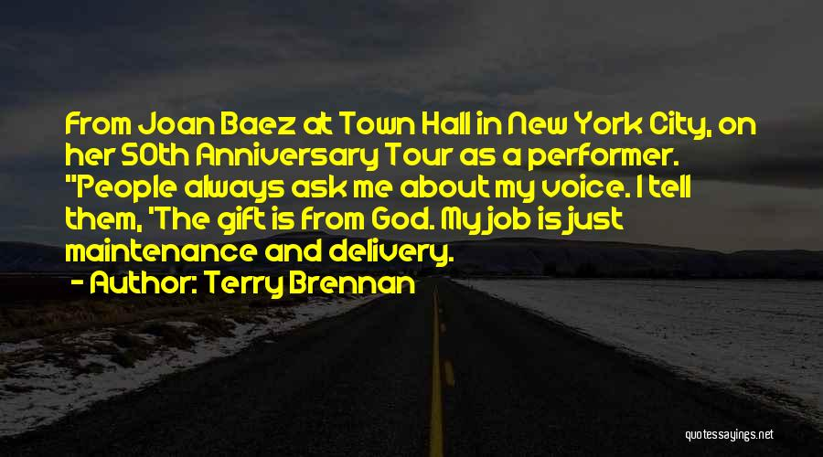 Terry Brennan Quotes 2196359