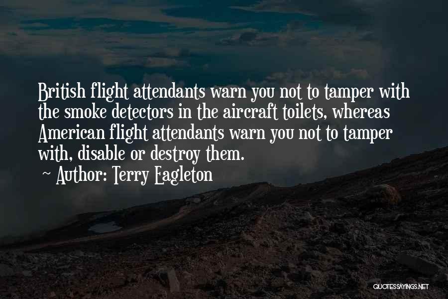 Terry Eagleton Quotes 1053278