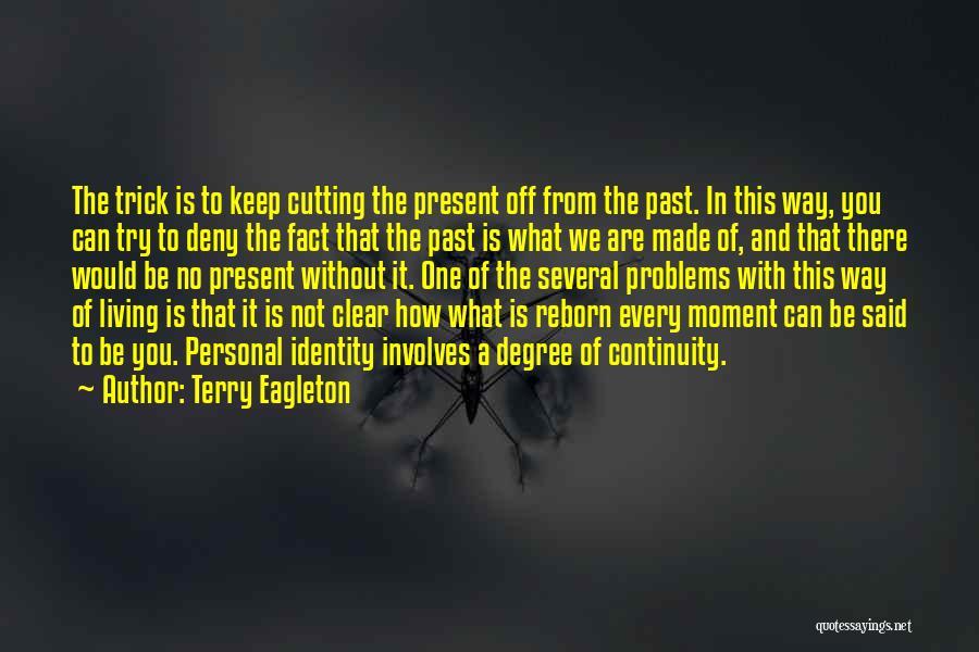 Terry Eagleton Quotes 1573671