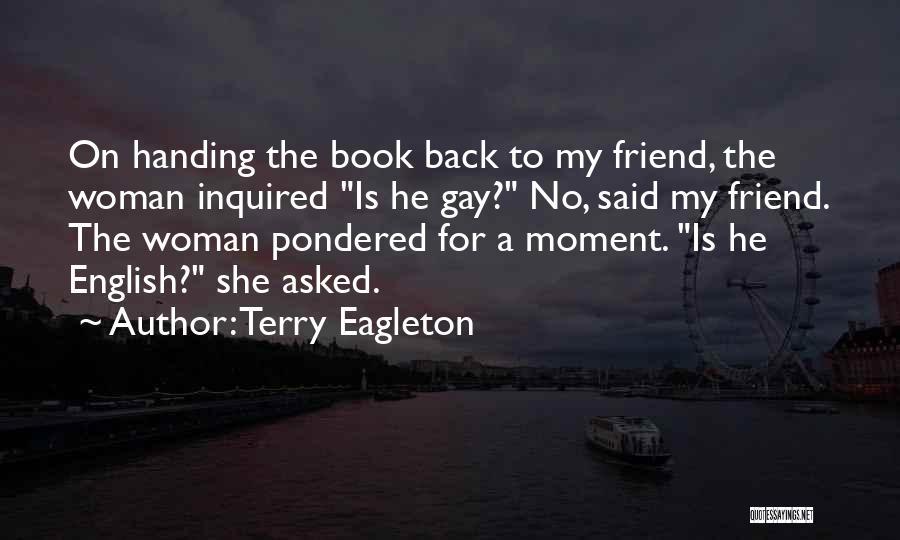 Terry Eagleton Quotes 206454