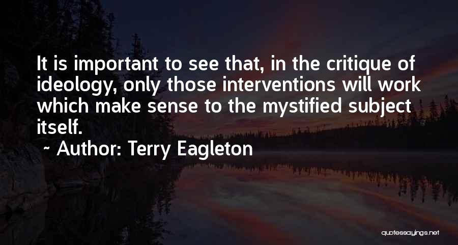 Terry Eagleton Quotes 316512