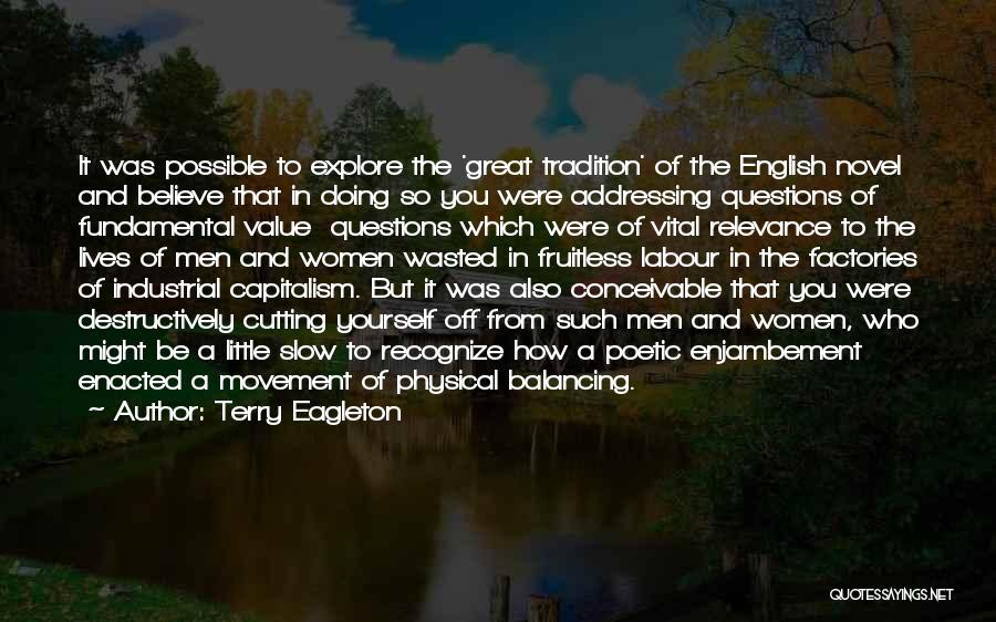 Terry Eagleton Quotes 684718