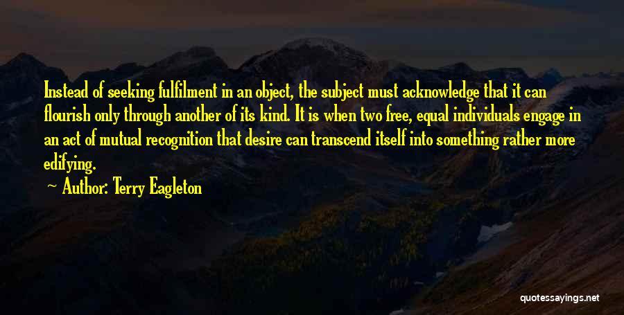 Terry Eagleton Quotes 731569