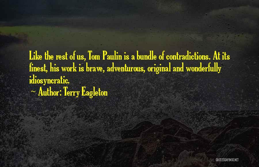 Terry Eagleton Quotes 858035