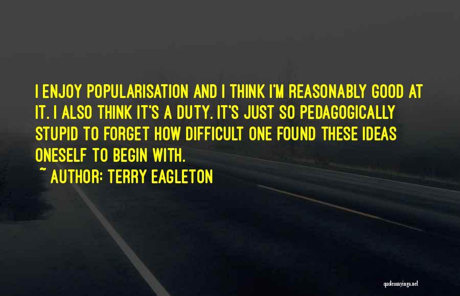 Terry Eagleton Quotes 859825