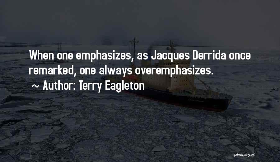 Terry Eagleton Quotes 877556