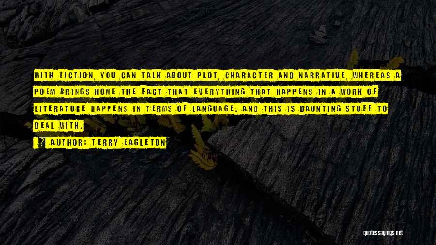 Terry Eagleton Quotes 993563