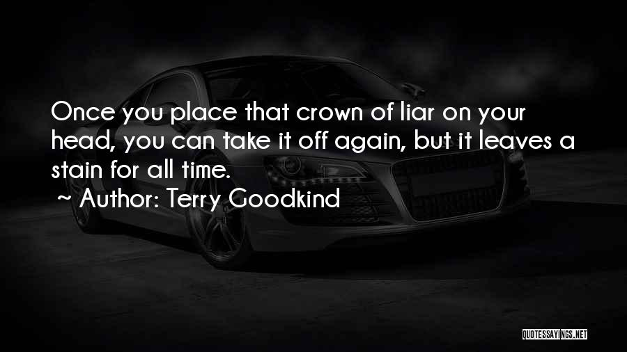 Terry Goodkind Quotes 1253218