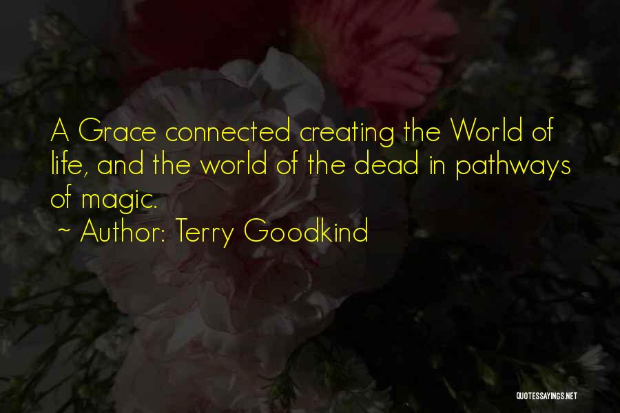 Terry Goodkind Quotes 1382293