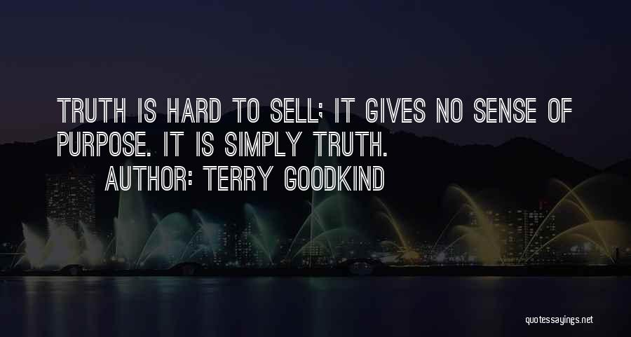 Terry Goodkind Quotes 1476708