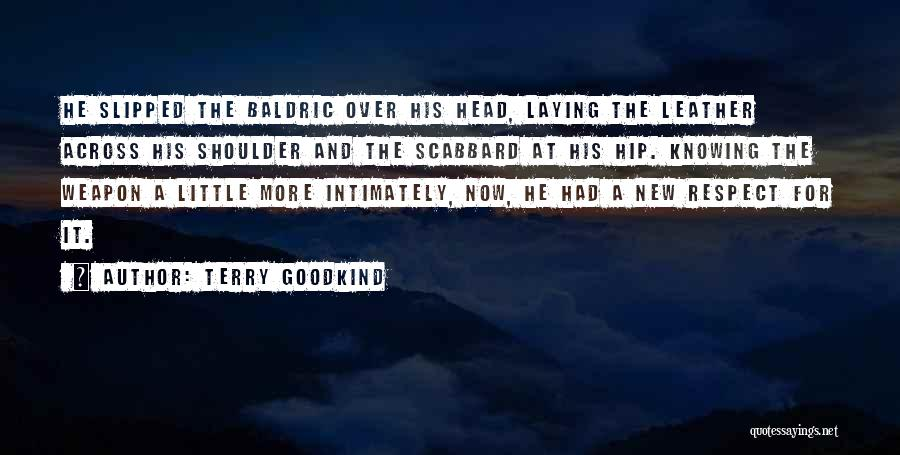 Terry Goodkind Quotes 1532004