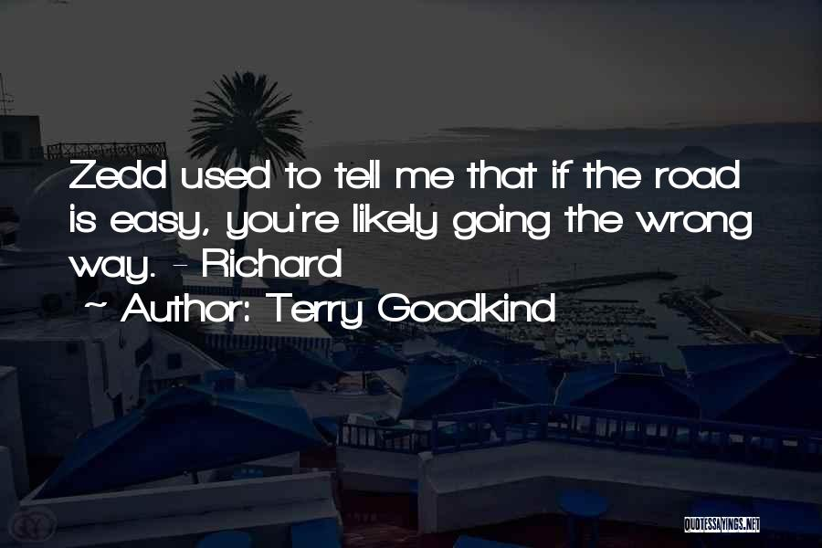 Terry Goodkind Quotes 1532848