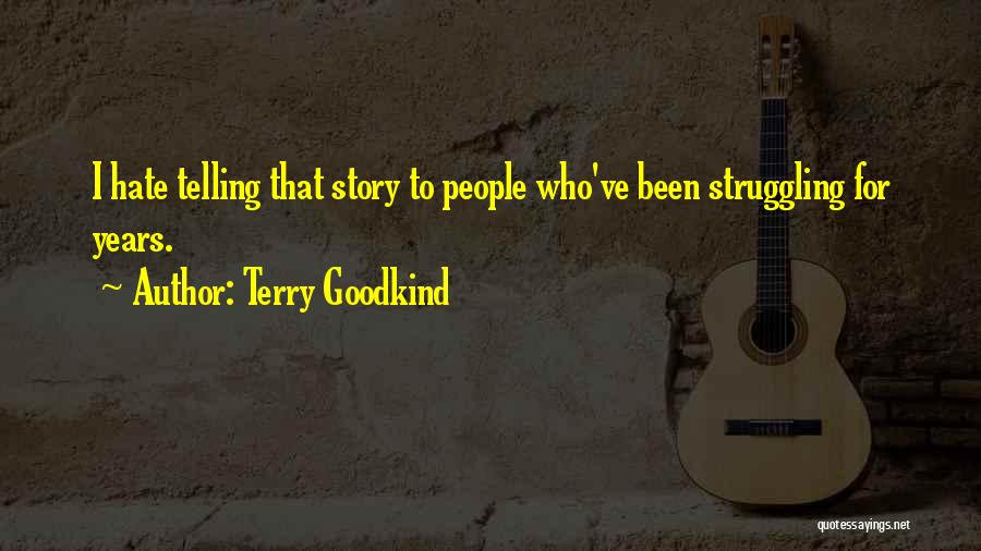 Terry Goodkind Quotes 1533961