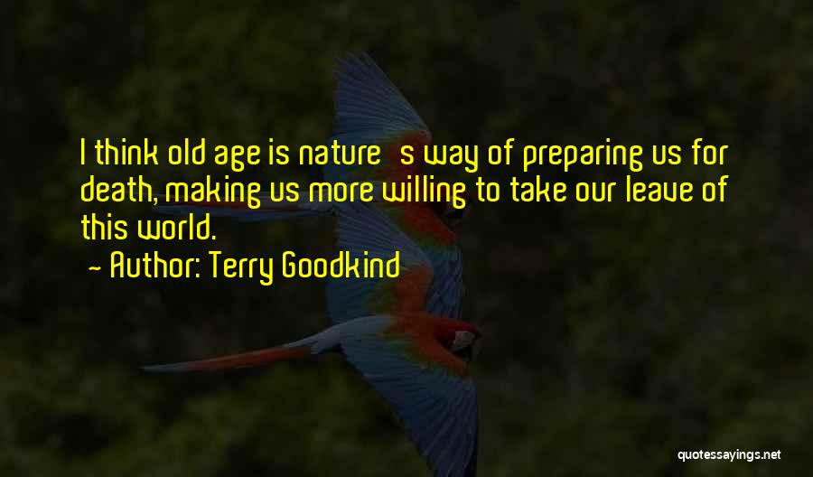 Terry Goodkind Quotes 1554469