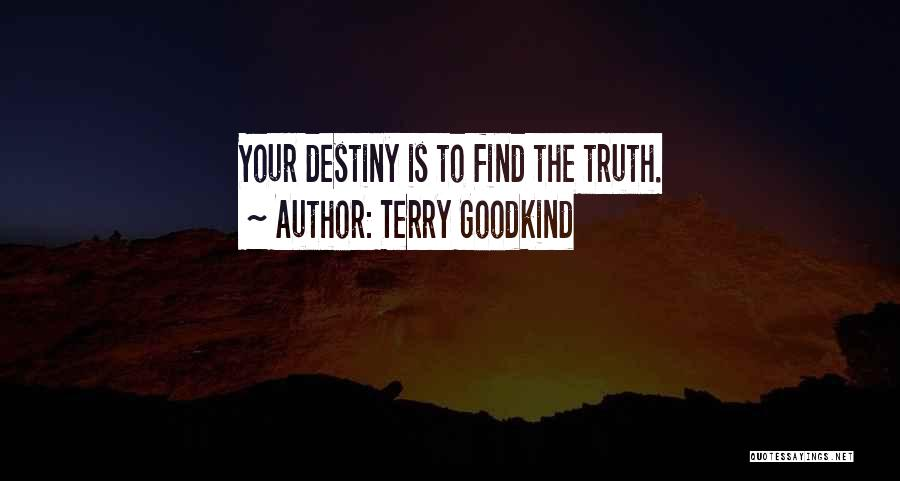 Terry Goodkind Quotes 1578880