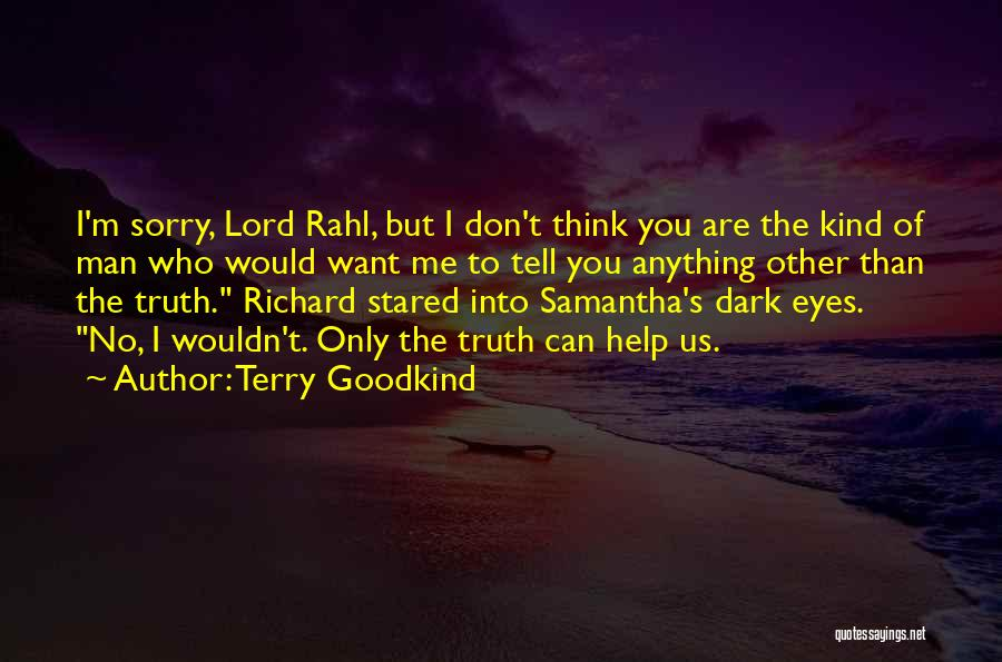 Terry Goodkind Quotes 1845165