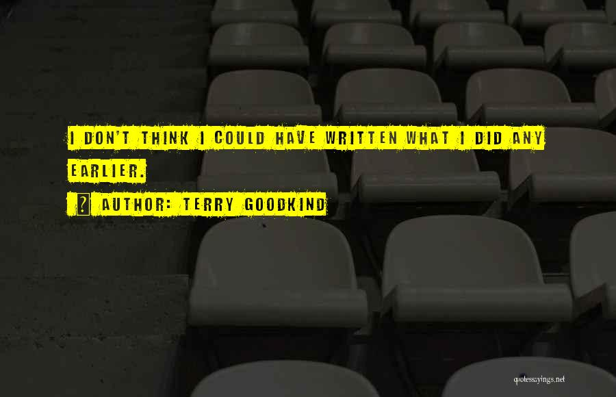 Terry Goodkind Quotes 1876971