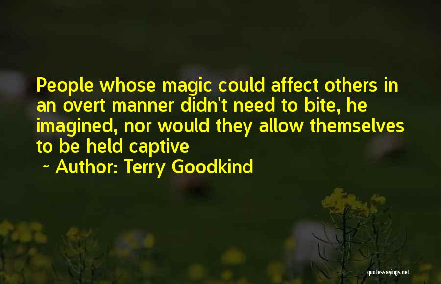 Terry Goodkind Quotes 1879787