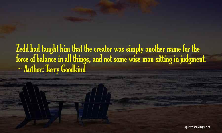Terry Goodkind Quotes 1977097