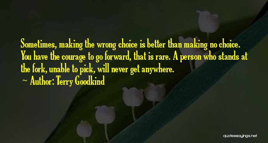Terry Goodkind Quotes 1992399