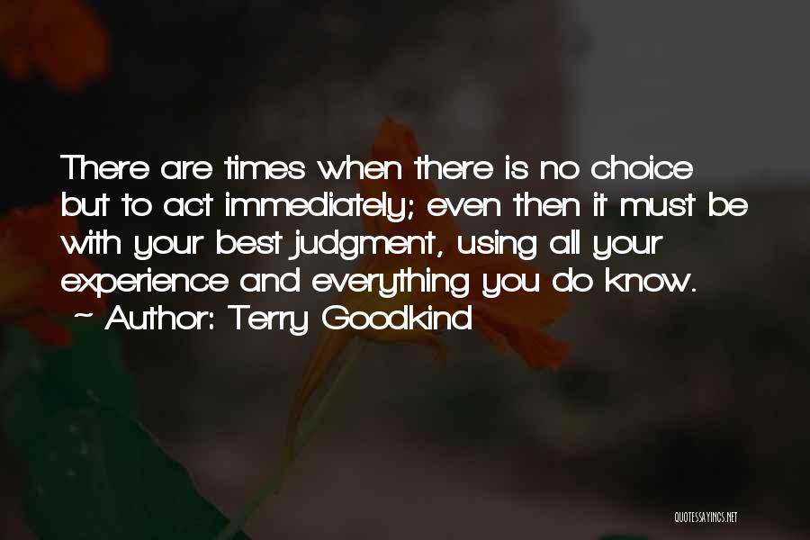 Terry Goodkind Quotes 2058210