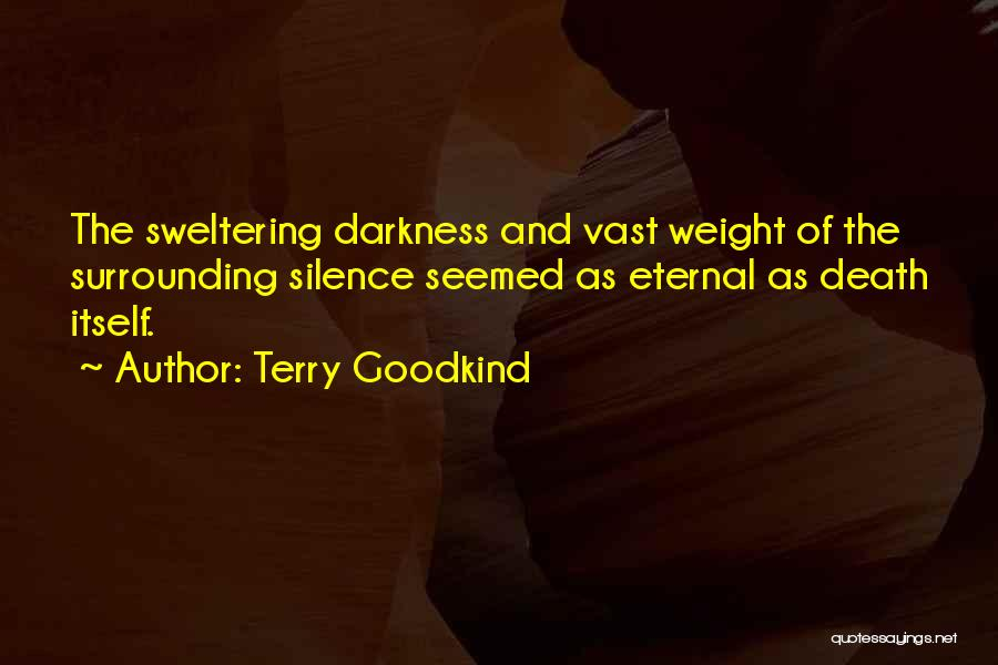 Terry Goodkind Quotes 342951