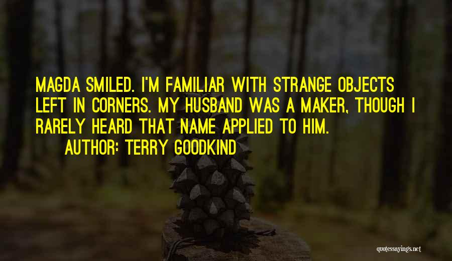 Terry Goodkind Quotes 460407