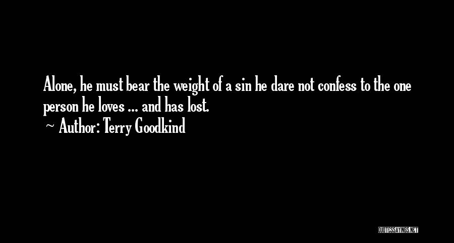 Terry Goodkind Quotes 598850