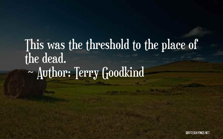 Terry Goodkind Quotes 639024