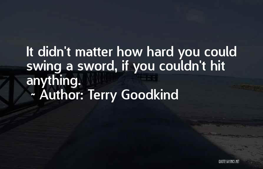 Terry Goodkind Quotes 658848
