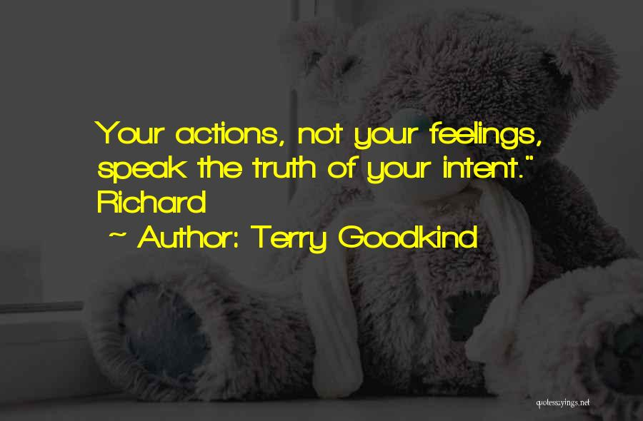Terry Goodkind Quotes 738429