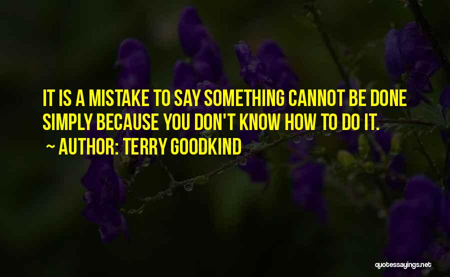 Terry Goodkind Quotes 759099