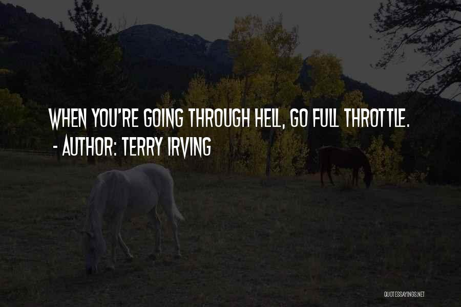 Terry Irving Quotes 838950