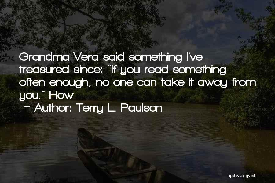 Terry L. Paulson Quotes 253545
