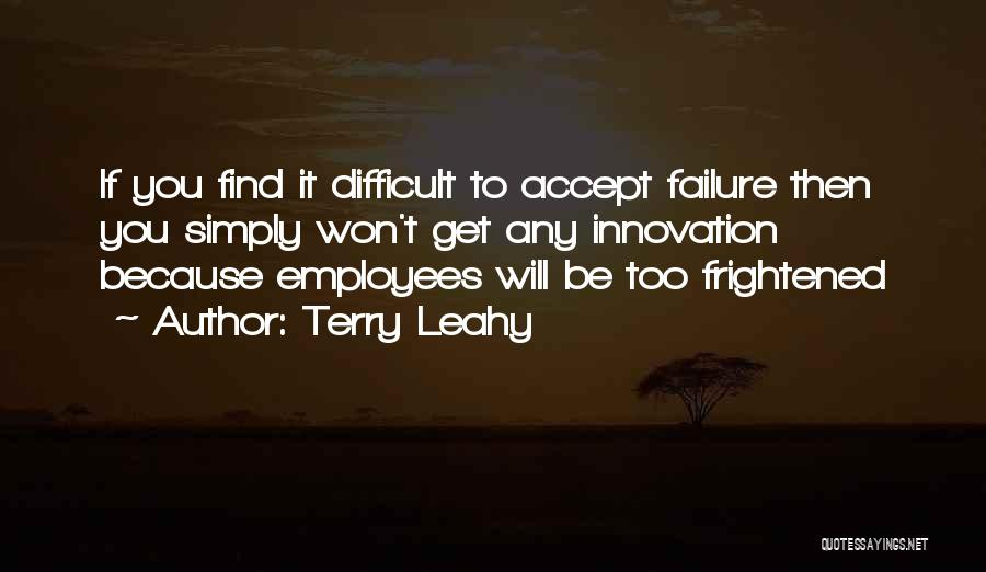 Terry Leahy Quotes 127243