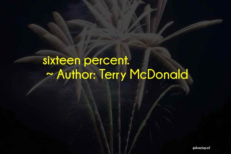 Terry McDonald Quotes 2152205