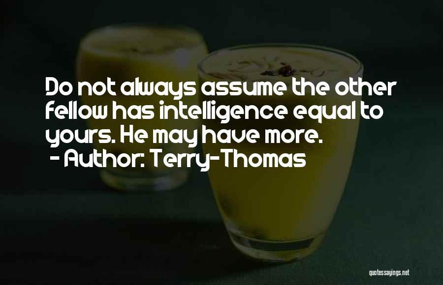 Terry-Thomas Quotes 1551793