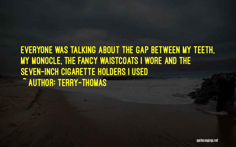 Terry-Thomas Quotes 353032