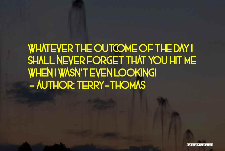 Terry-Thomas Quotes 978762