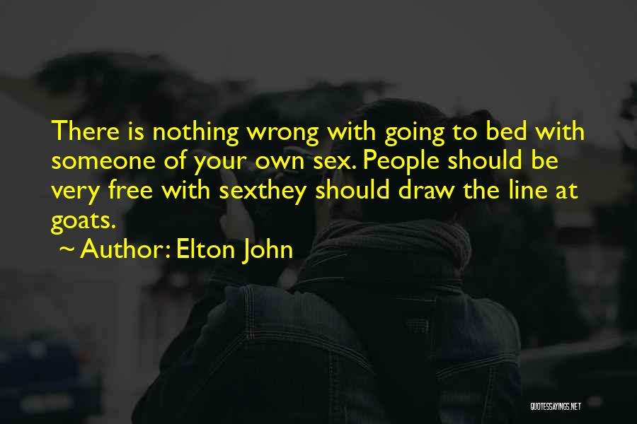 Teru Mikami Quotes By Elton John